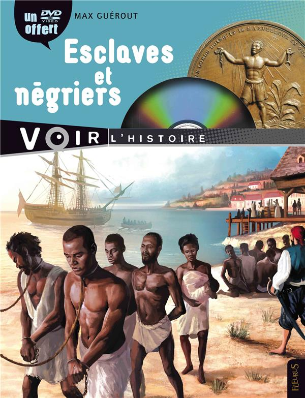 Esclaves Et Negriers