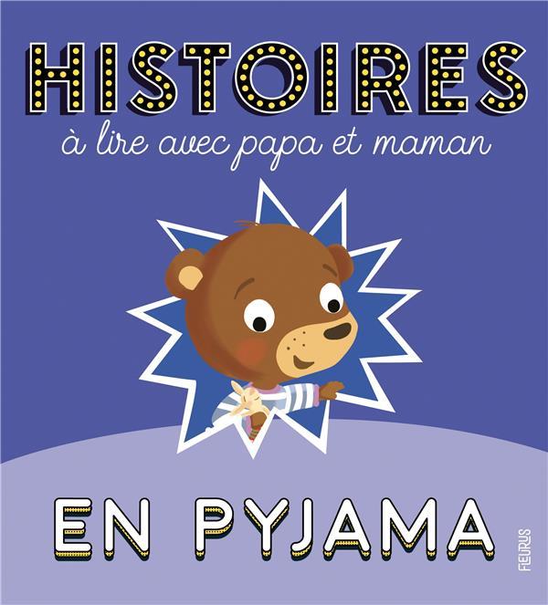Histoires à lire avec papa et maman en pyjama