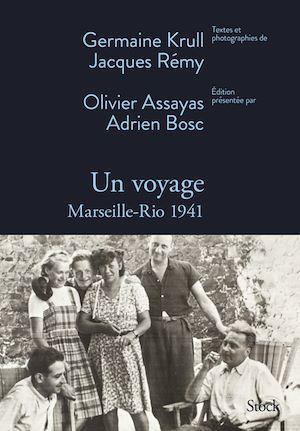 Un voyage ; Marseille-Rio 1941