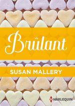 Vente EBooks : Brûlant  - Susan Mallery
