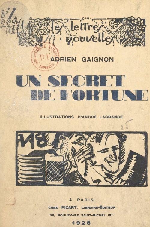 Un secret de fortune  - Adrien Gaignon