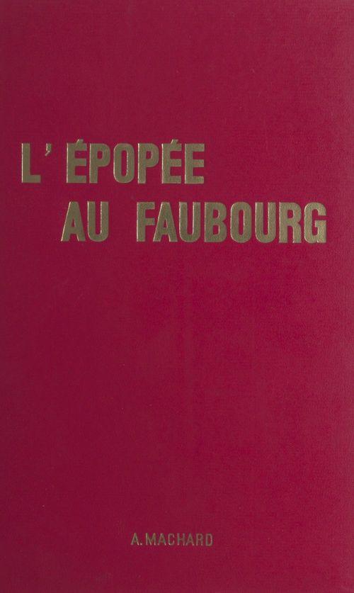 L'épopée au Faubourg