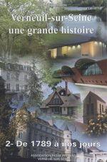 Vente Livre Numérique : Verneuil-sur-Seine, une grande histoire (2). De 1789 à nos jours  - Marie-Claire Tihon