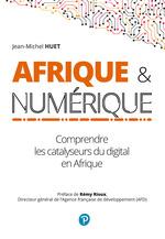 Afrique et numérique  - Jean-Michel Huet