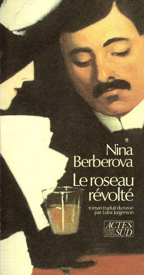 Le roseau révolté  - Nina Berberova