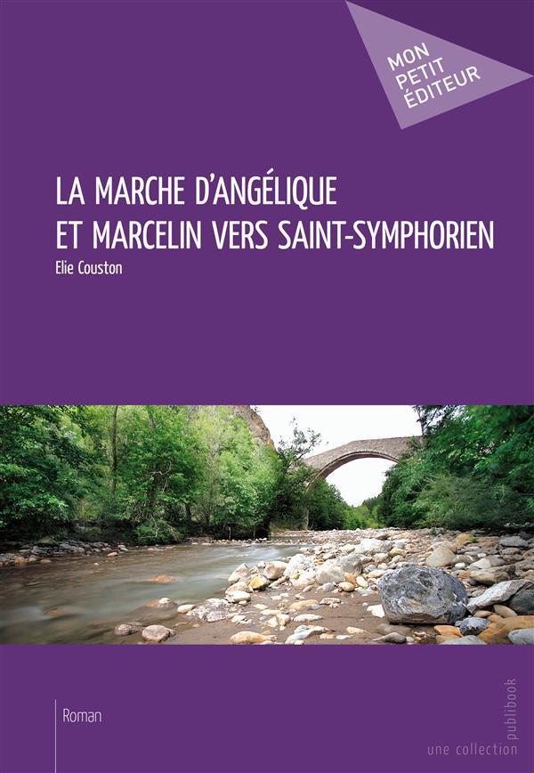 La marche d'Angélique et Marcelin vers Saint-Symphorien
