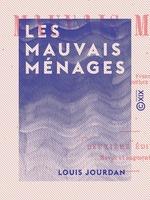 Vente Livre Numérique : Les Mauvais Ménages  - Louis Jourdan