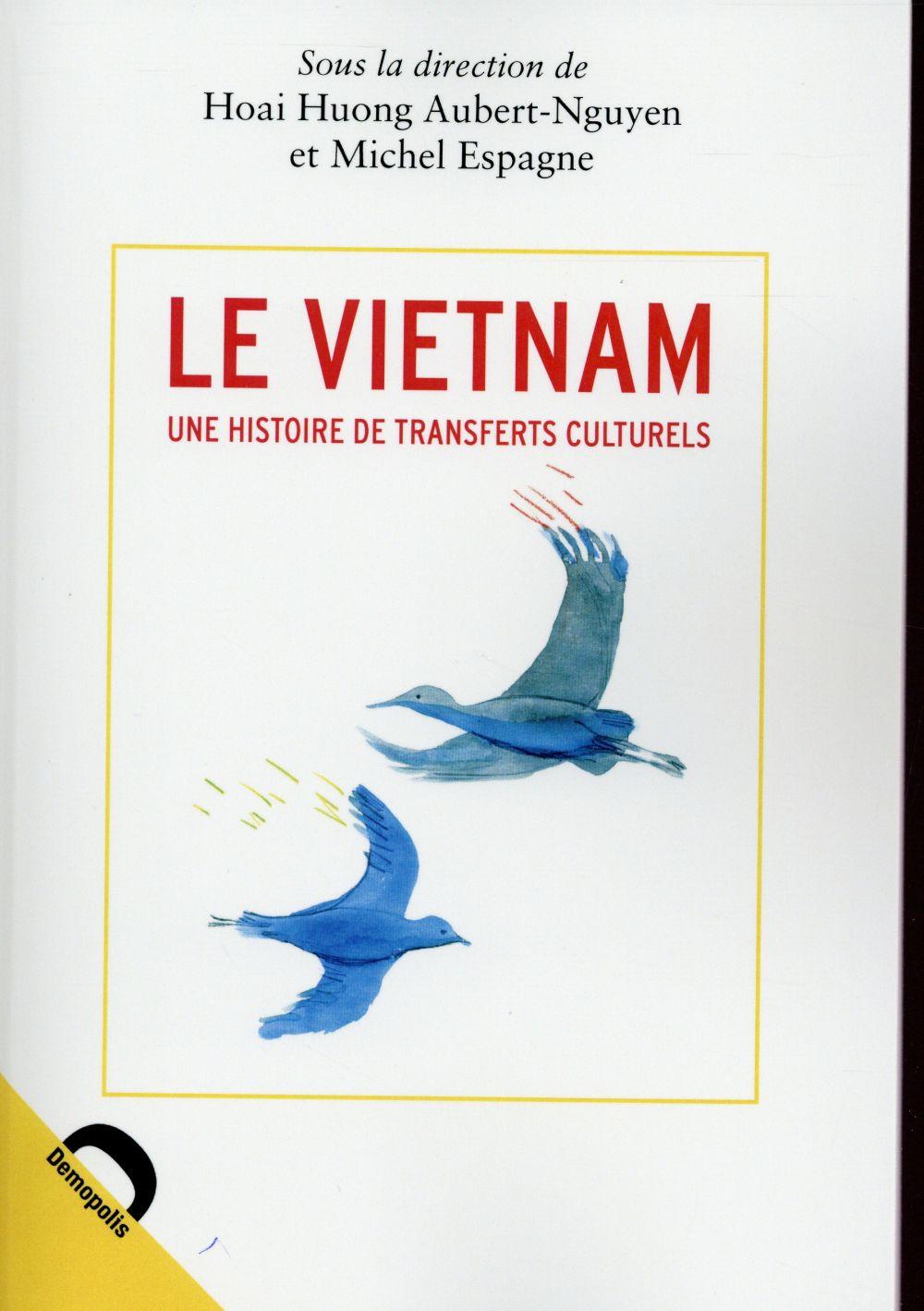 Le Vietnam ; une histoire de transferts