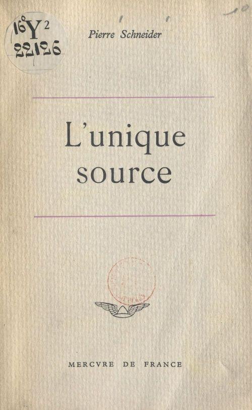 L'unique source