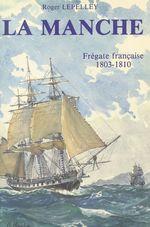 La Manche  - Roger Lepelley