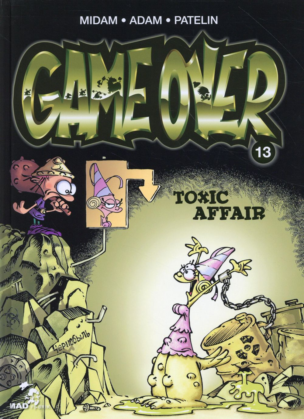 Game over T.13 ; toxic affair