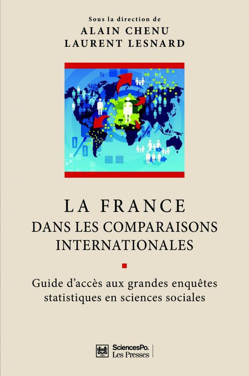 la France dans les comparaisons internationales ; guide d'accès aux grandes enquêtes statistiques en sciences sociales
