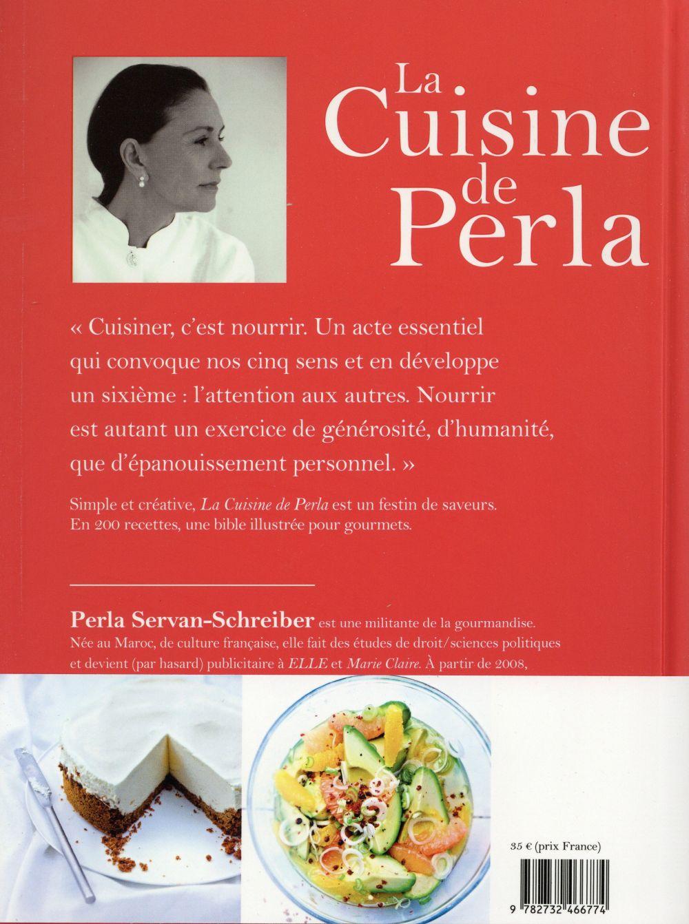 La cuisine de Perla ; 200 recettes saines, simples et savoureuses
