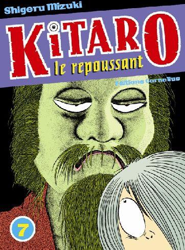 Kitaro le repoussant t.7