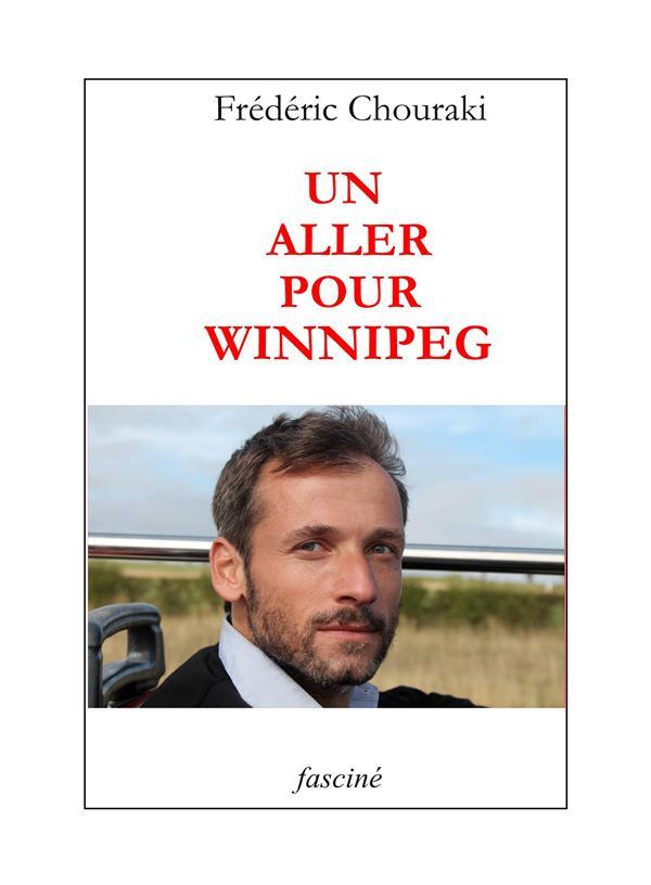 Un aller pour Winnipeg
