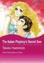 Vente Livre Numérique : Harlequin Comics: The Italian Playboy's Secret Son  - Rebecca Winters - Mao Karino