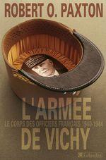 L'Armée de Vichy. Le corps des officiers français