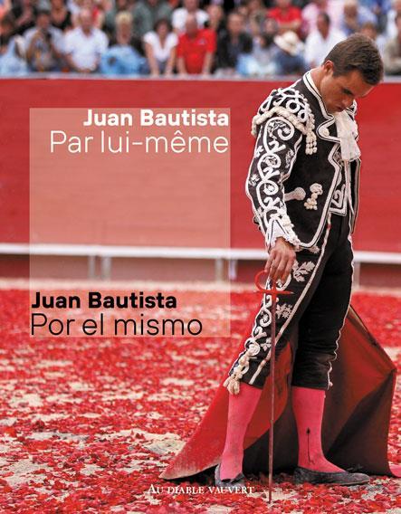Juan Bautista par lui-même