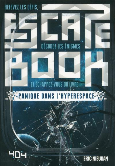 Escape book ; panique dans l'hyperspace