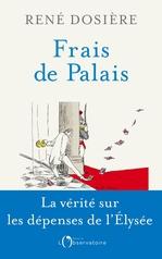 Vente Livre Numérique : Frais de Palais  - Rene Dosiere