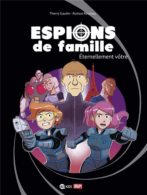 Espions de famille T.7 ; éterrnellement vôtre