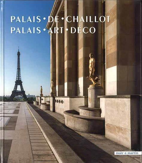 Palais de Chaillot ; palais art déco