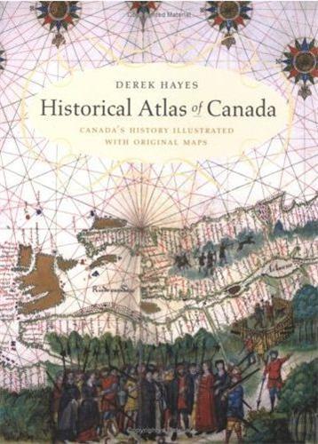 Historical atlas of canada /anglais
