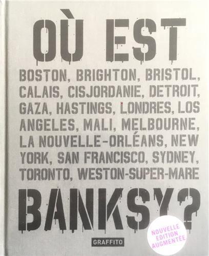 Où est Banksy ?
