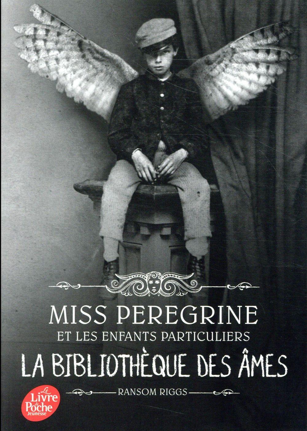 Miss Peregrine et les enfants particuliers T.3 ; la bibliothèque des âmes