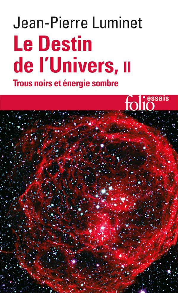 Le destin de l'univers t.2