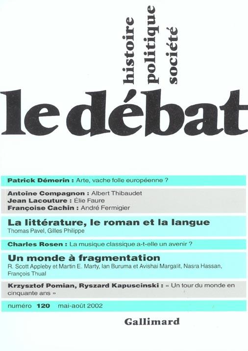 Revue Le Debat T.120; Mai-Aout 2002