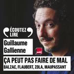 Vente AudioBook : Ça peut pas faire de mal (Tome 3) - Le roman français du XIX siècle : Balzac, Flaubert, Zola, Maupassant lus et commentés par Gu  - Guillaume Gallienne - Gustave Flaubert