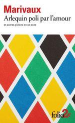 Vente EBooks : Arlequin poli par l'amour et autres pièces en un acte  - MARIVAUX