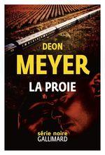 Vente Livre Numérique : La proie  - Deon Meyer