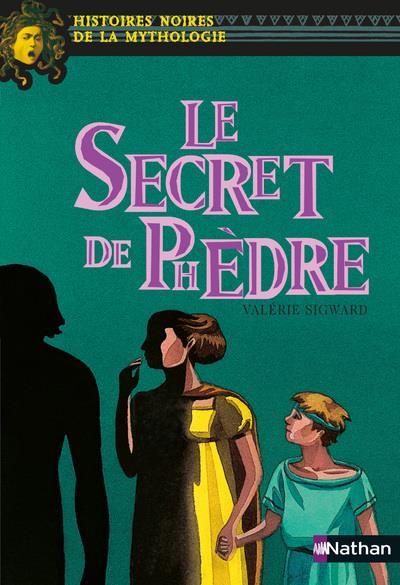 LE SECRET DE PHEDRE - VOL07