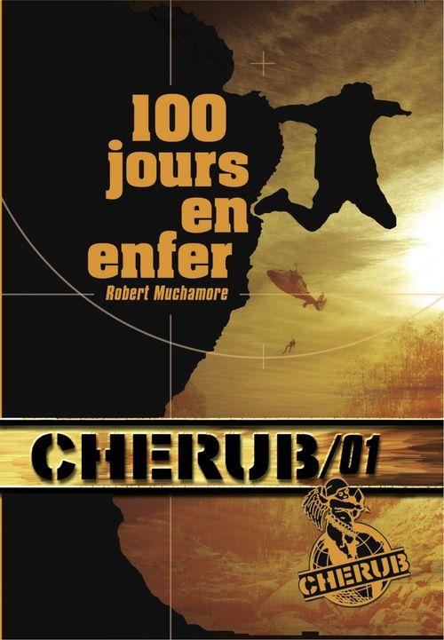 Cherub ; mission 1 ; 100 jours en enfer