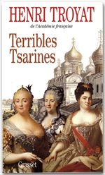 Terribles tsarines  - Henri Troyat