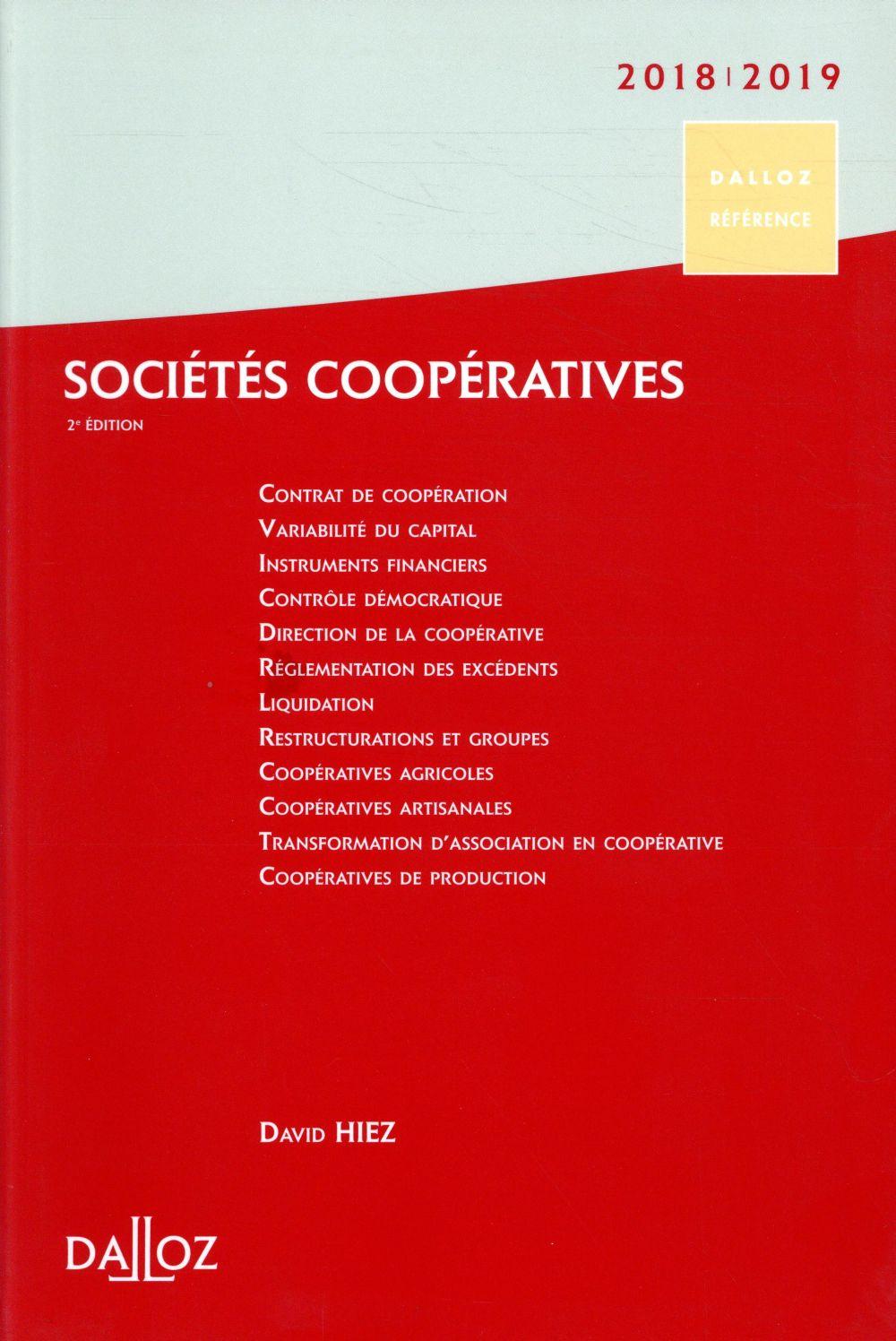 Sociétés coopératives ; création, organisation, fonctionnement (édition 2018/2019)