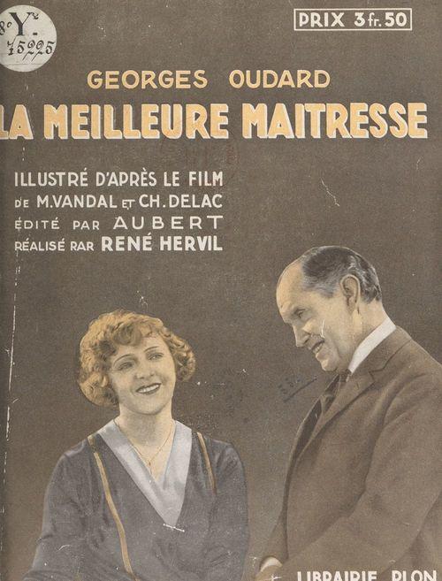 La meilleure maîtresse  - Georges Oudard