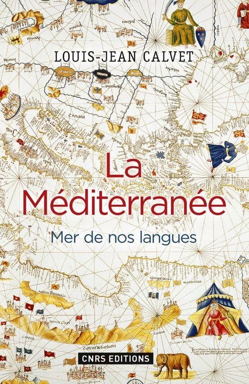 La Méditerranée ; mer de nos langues