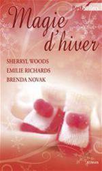 Vente EBooks : Magie d'hiver  - Emilie Richards - Sherryl Woods - Brenda Novak