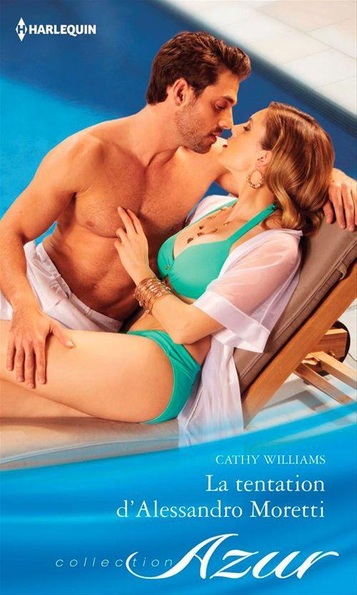 Vente Livre Numérique : La tentation d'Alessandro Moretti  - Cathy Williams