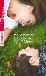 Vente EBooks : La belle de Wolff Mountain  - Janice Maynard
