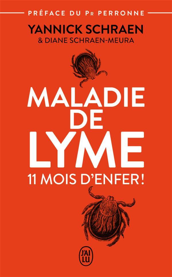 Maladie de Lyme : 11 mois d'enfer !
