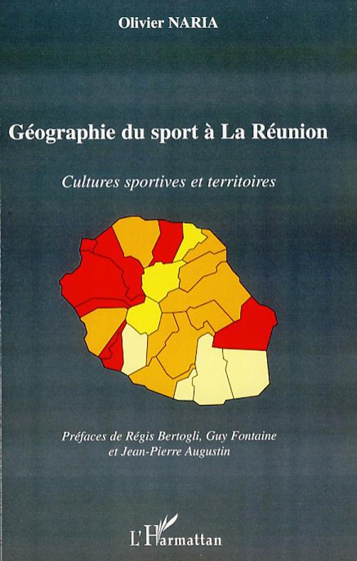 Géographie du sport à la Réunion ; cultures sportives et territoires