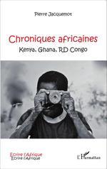 Chroniques africaines  - Pierre Jacquemot