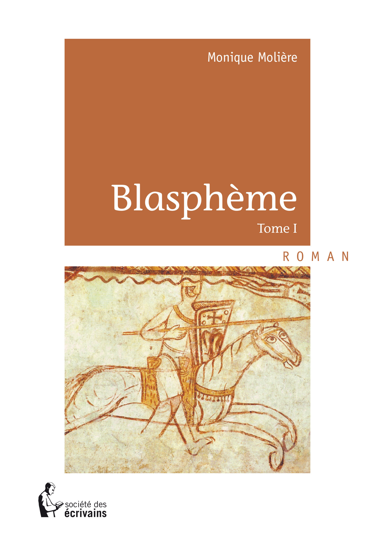 Blasphème t.1