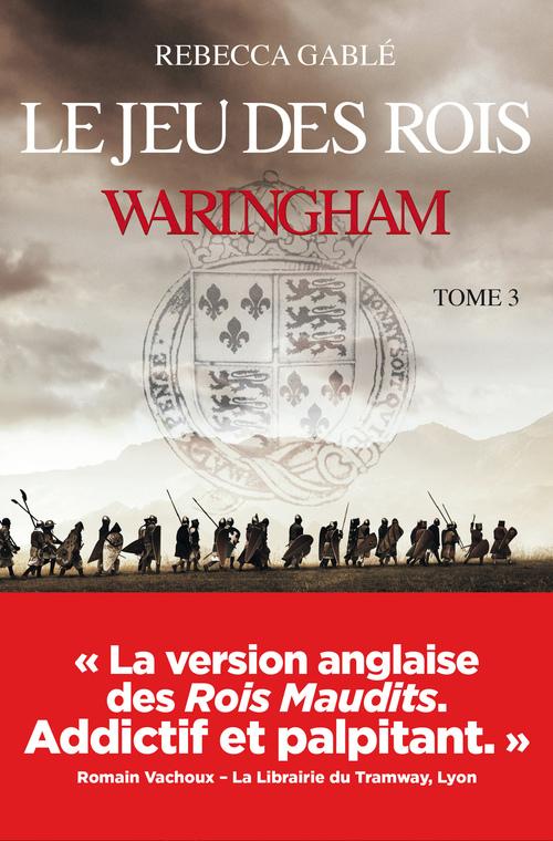 Waringham t.3 ; le jeu des rois