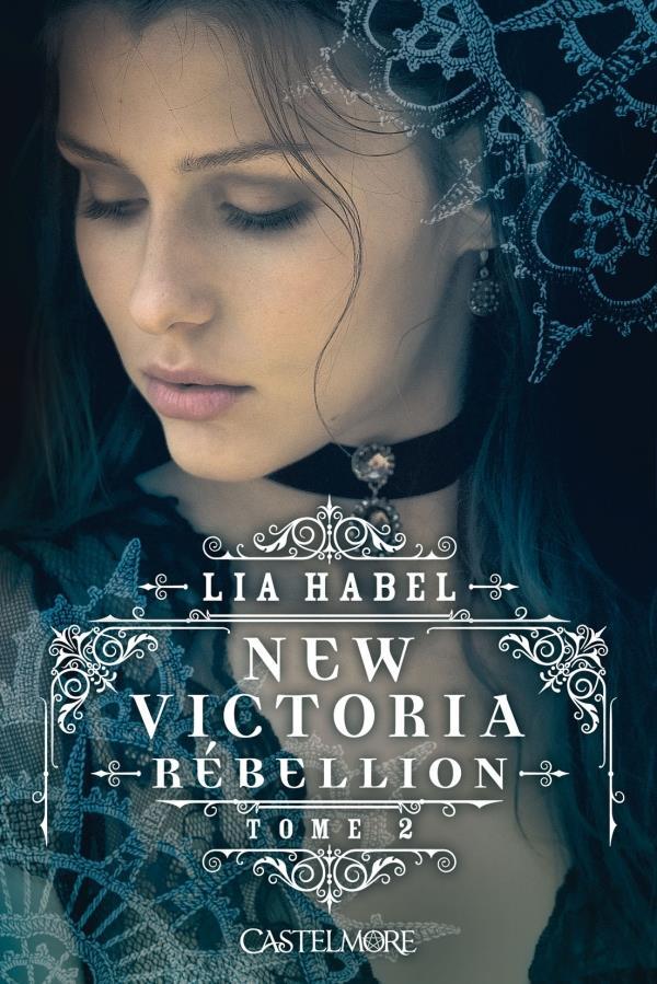 New Victoria T.2 ; rébellion