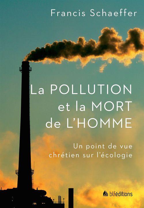 La Pollution et la mort de l'homme